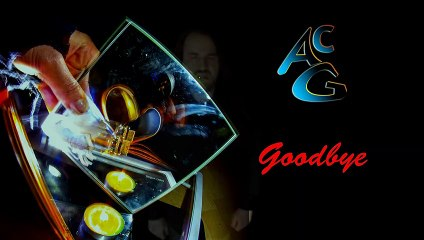 Goodbye - replugged by Ac G
