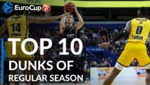 7DAYS EuroCup, Top 10 Dunks of the Regular Season!