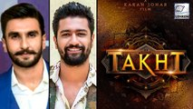 Ranveer Singh & Vicky Kaushal's Role In The Movie 'Takht' Revealed
