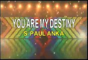 Paul Anka You Are My Destiny Karaoke Version