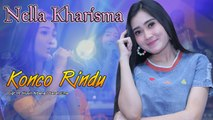 Nella Kharisma ~ Konco Rindu   |   Official Video
