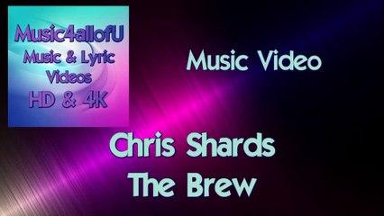 Chris Shards - The Brew (Music Video) 2018/2019Epidemic Sound