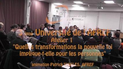 """AFREF Université Atelier 1 """"Quelles transformations la nouvelle loi implique-t-elle pour les personnes"""" ?loi"""