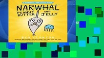 Review  Peanut Butter and Jelly (a Narwhal and Jelly Book #3) - Ben Clanton