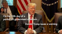 Trump warns government shutdown could last 'a long time'