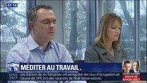 C'est votre vie: Adeline François et Christophe Delay ont essayé la méditation au travail