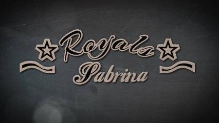 Sabrina - Royals