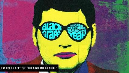 Black Grape - Fat Neck