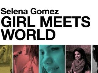 Selena Gomez & The Scene - Girl Meets World