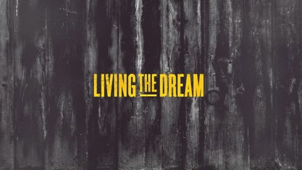 James Barker Band - Living The Dream