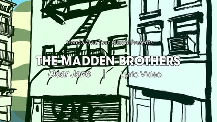 The Madden Brothers - Dear Jane