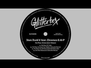 Slam Dunk'd featuring Chromeo & Al-P - 'No Price (Robosonic Extended Remix)'