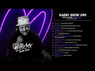 Glitterbox Radio Show 090: Louie Vega