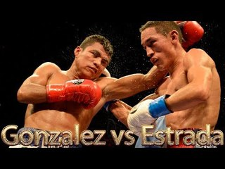 Roman Gonzalez vs Juan Francisco Estrada (Highlights)