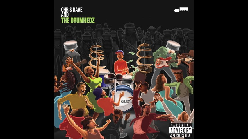 Chris Dave And The Drumhedz - Dat Feelin'