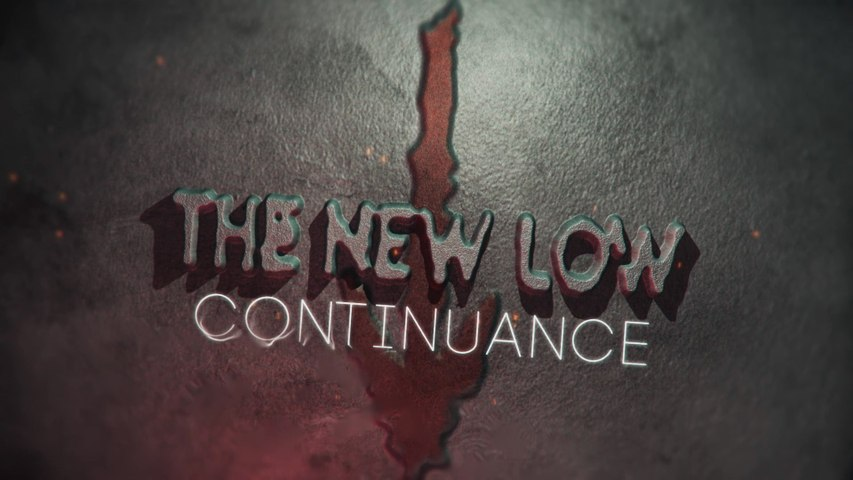 The New Low - Continuance