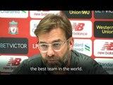 Jurgen Klopp - 'Manchester City Are Still The Best Team In The World'