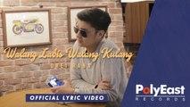 Drei Raña - Walang Labis Walang Kulang - Official Lyric Video