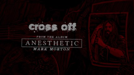 Mark Morton - Cross Off