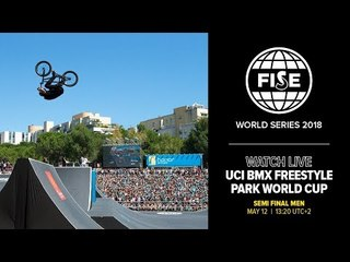 FWS MONTPELLIER 2018: UCI BMX Freestyle Park World Cup Semi Final