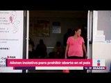 Quieren presentar iniciativa para prohibir el aborto en todo México | Yuriria Sierra