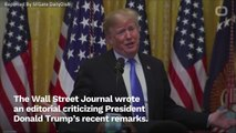 The Wall Street Journal Criticizes Trump's Recent Comments On Afghanistan