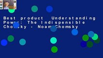 Best product  Understanding Power: The Indispensible Chomsky - Noam Chomsky