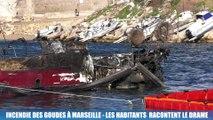 Marseille  : les riverains des Goudes racontent l'incendie qui a brûlé une vingtaine de bateaux