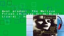 Best product  The Maltese Falcon (Vintage Crime/Black Lizard) - Hammett