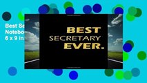 Best Secretary Ever: Perfect Gift, Lined Notebook, Gold Letters, Diary, Journal, 6 x 9 in., 110