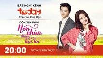 HÔN NHÂN KHÔNG HẸN HÒ - TẬP 4 - Phần 2 | Phim Tình Cảm Hàn Quốc Hay |  TODAYTV