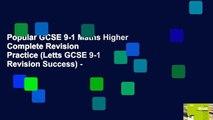 Popular GCSE 9-1 Maths Higher Complete Revision   Practice (Letts GCSE 9-1 Revision Success) -