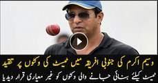 Wasim Akram criticized Test pitches used during Pakistan and South Africa series