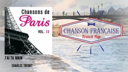 Charles Trenet - J'ai ta main