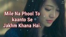 True Line Status Very Sad Heart Touching Whatsapp Status Video  2 Line