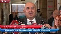 CHP grubunda karar çıktı: Kılıçdaroğlu için fon oluşturulacak