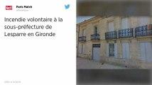 Gironde. La sous-préfecture de Lesparre incendiée, « aucune piste n'est exclue »