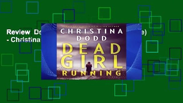 Review  Dead Girl Running (Cape Charade) - Christina Dodd