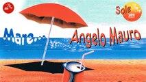 Angelo Mauro - Quando quando quando