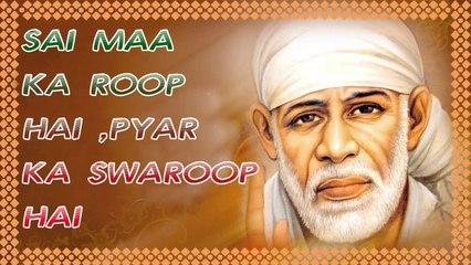 Neeraj Kapoor - Sai Maa Ka Roop Hai