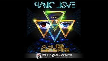 DJ MAURO FIRE - Panic Love
