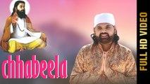 CHHABEELA (Full Video) ,  VIJAY HANS ,  Latest Punjabi Songs 2019 ,  AMAR AUDIO
