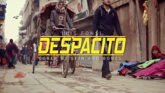 Despacito – Luis Fonsi (Nepali Instrumental Cover by Skin And Bones