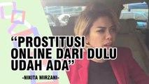 Nikita Mirzani Sebut Banyak Artis yang Menjalani Prostitusi Online