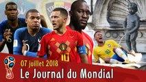 FRANCE-BELGIQUE en demi-finale, le BRÉSIL de NEYMAR rentre à la maison, le Journal Du Mondial 2018
