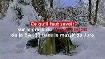 Ce qu'il faut savoir sur le crash du Mirage 2000D de la base aérienne de Nancy-Ochey dans le massif du Jura