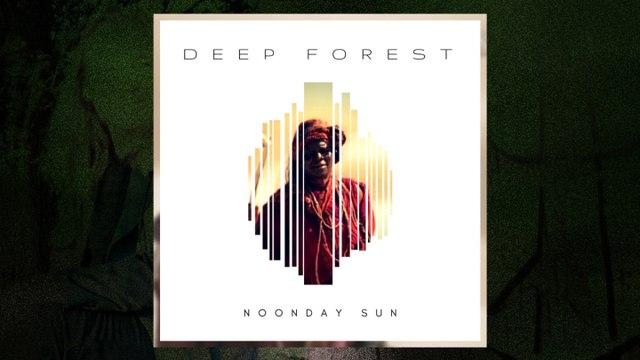 Deep Forest - Noonday Sun (Overland Original Mix) (Audio)