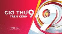 Giờ thứ 9 trên kênh 9 – 12/01/2019