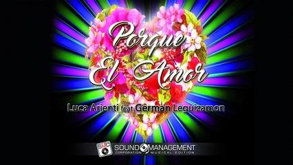 LUCA ARIENTI feat GERMAN LEGUIZAMON - Porque El Amor