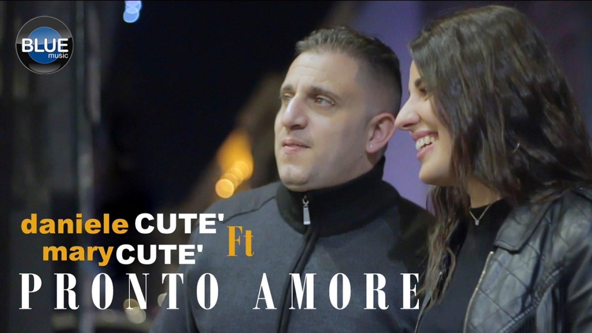 Daniele Cutè Ft. Mary Cutè - Pronto Amore (Video Ufficiale 2018)